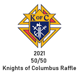 2021 50/50 Knights of Columbus raffle